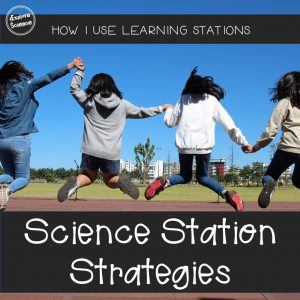 Three ways to use station learning in your middle and secondary science classrooms!